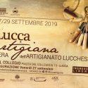 Prorogate le iscrizioni per Lucca Artigiana 2019