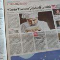 'Gusto Toscano', sfida di qualità – La Nazione e CNA insieme per raccontare gli artigiani dell'agroalimentare